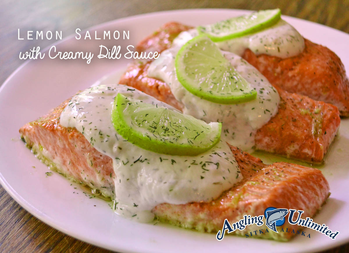 Lemon Salmon with Creamy Dill Sauce | Angling Unlimited